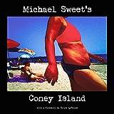 Michael Sweet's Coney Island