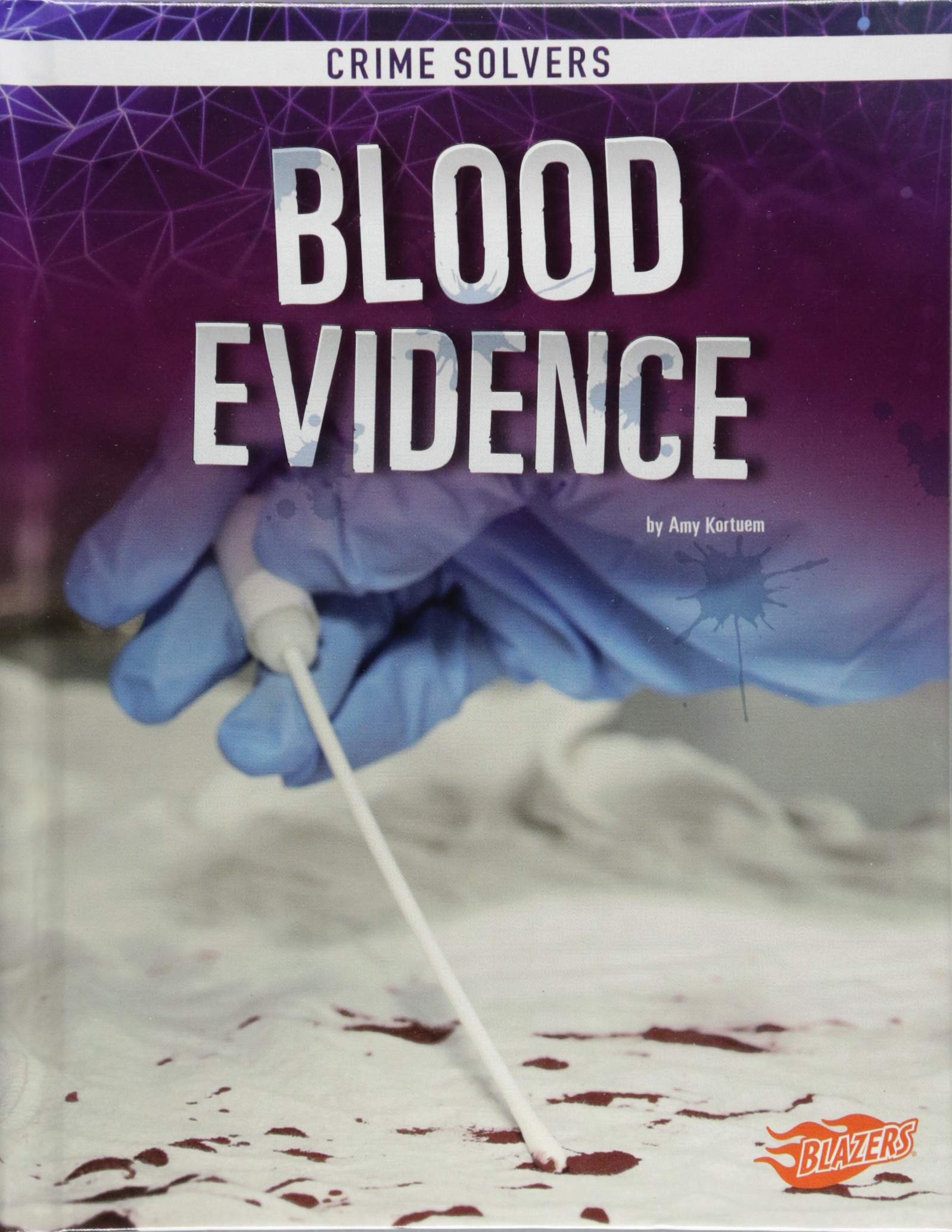 Blood Evidence (Crime Solvers)