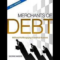 Merchants of Debt: The Full Version