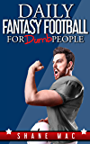 Daily Fantasy Football for Dumb People