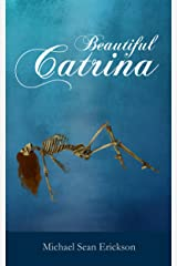 Beautiful Catrina Kindle Edition
