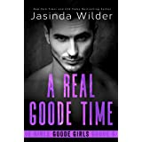 A Real Goode Time (The Badd Brothers Book 16)