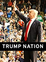 Trump Nation: On the Trail with the GOP Frontrunner [OV]