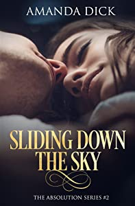 Sliding Down the Sky: The Absolution Series #2