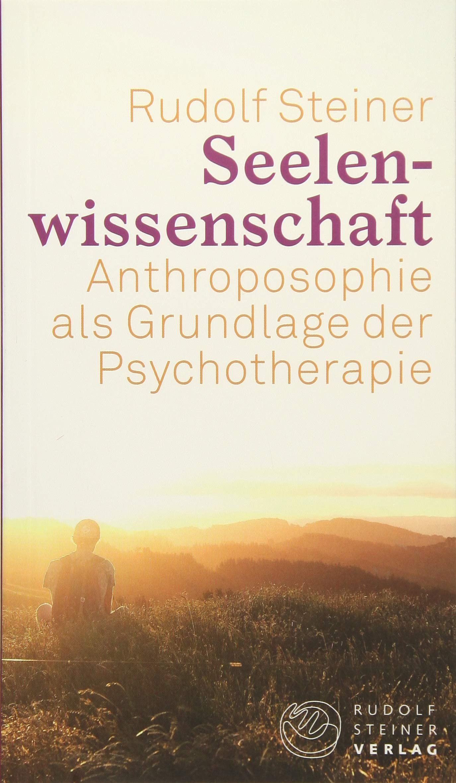 Seelenwissenschaft: Anthroposophie als Grundlage der Psychotherapie (Thementexte) Taschenbuch – 30. Januar 2018 Harald Haas Rudolf Steiner Rudolf Steiner Verlag 3727454199