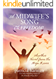 A Midwife's Song: Oh, Freedom! (A Hope River Novel Book 4)