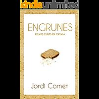 Engrunes: Relats curts en català (Catalan Edition)