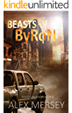 Beasts of Byron (Silvers Invasion Book 2)
