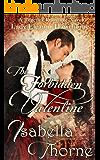 The Forbidden Valentine: Lady Eleanor Hawthorne: Regency Romance Novel (Hawthorne Sisters Book 1)