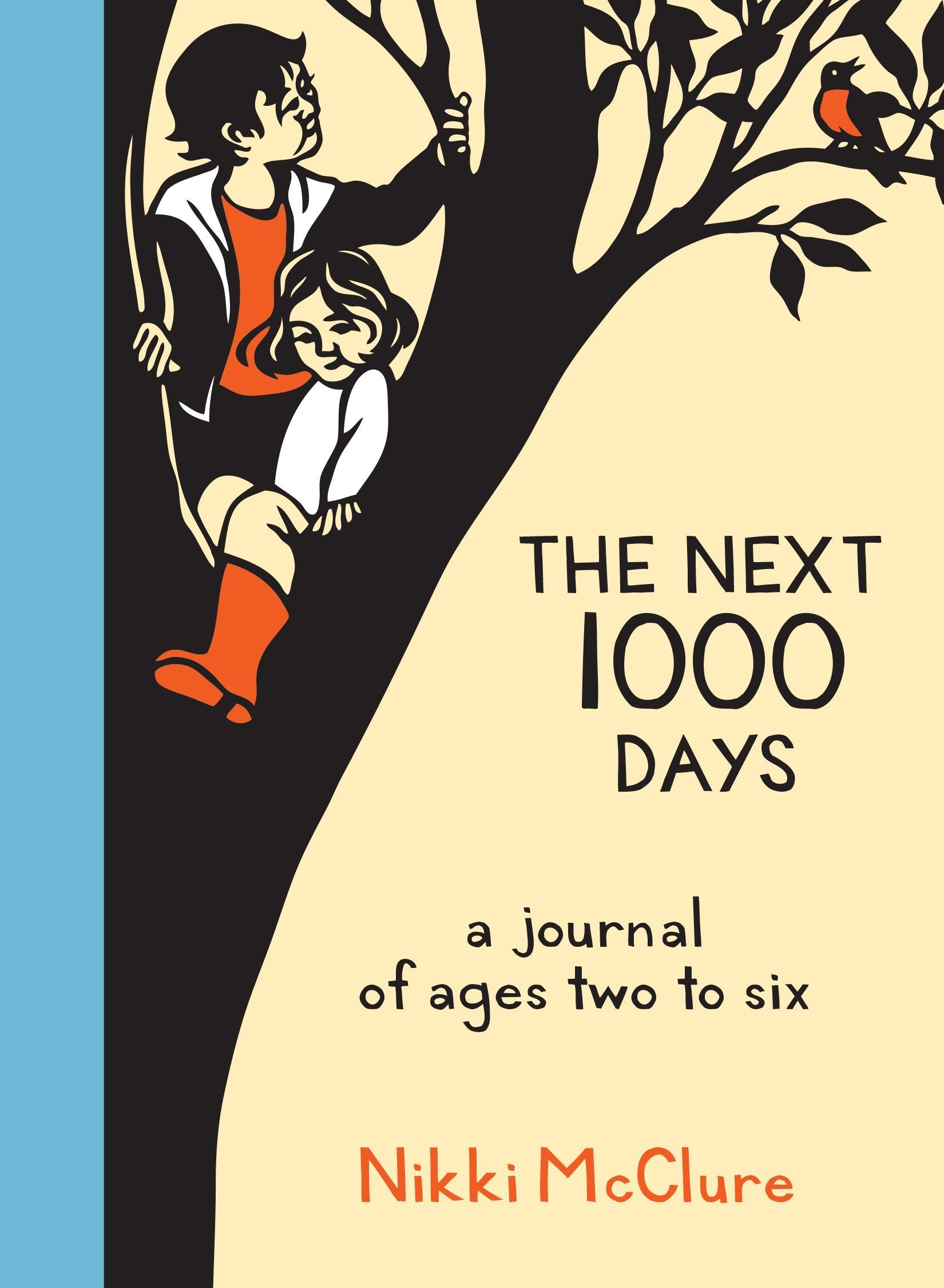 Download The Next 1000 Days: A Journal of Ages Two to Six pdf epub