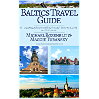 Baltics Travel Guide: An expert guide to travelling through Estonia, Latvia & Lithuania