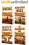 Sparta: A Captivating Guide to the Spartans, Greco-Persian Wars, Battle of Thermopylae, and Peloponnesian War