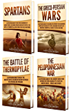 Sparta: A Captivating Guide to the Spartans, Greco-Persian Wars, Battle of Thermopylae, and Peloponnesian War (English Edition)