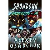 Showdown (Underdog Book #6): LitRPG Series