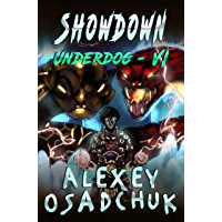 Showdown (Underdog Book #6): LitRPG Series