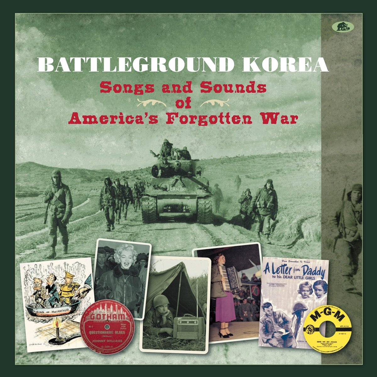 Battleground Korea: Songs And Sounds Of America's Forgotten War by Bear Family Records