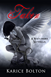 Taken (The Watchers Trilogy)