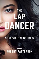The Lap Dancer: Explicit erotica for mature adults (Asian Diaries) Kindle Edition