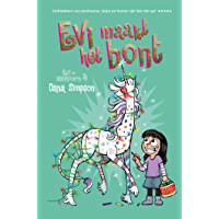 Evi maakt het bont (Evi en eenhoorn Book 4)