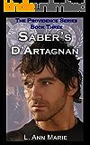 Saber's D'Artagnan: Book Three (The Providence Series 3)