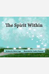 The Spirit Within Kindle Edition