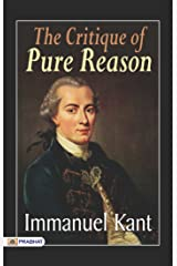The Critique of Pure Reason Kindle Edition