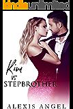 Kim Vs. Stepbrother: A Naughty Angel Tale