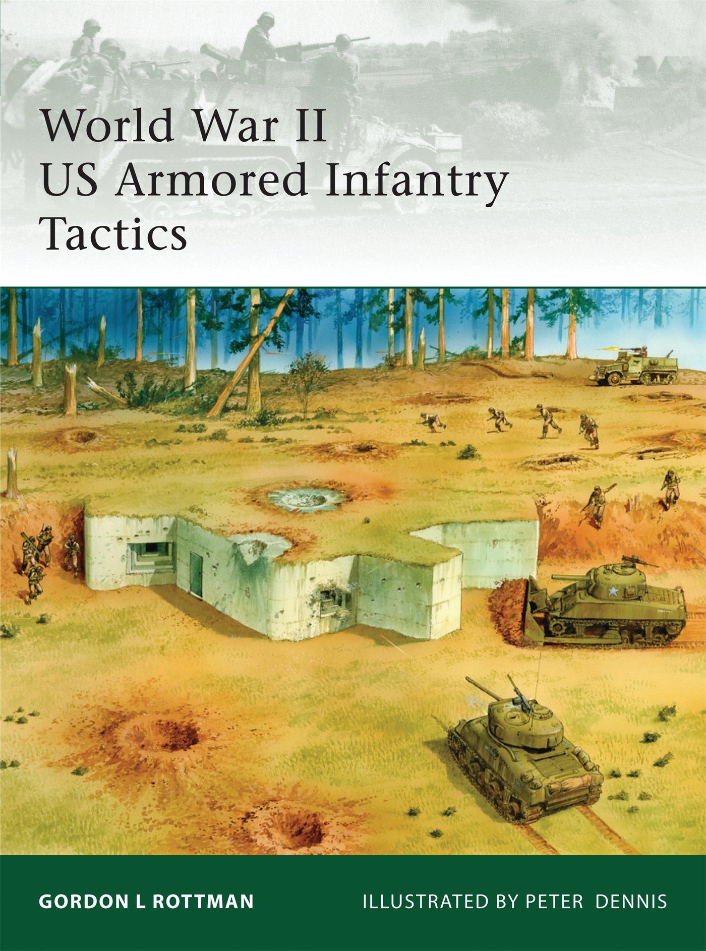 Download World War II US Armored Infantry Tactics (Elite) pdf epub