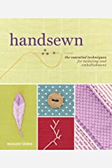 Handsewn: The Essential Techniques for Tailoring and Embellishment Hardcover