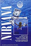 Nirvana - Nevermind: Classic Album