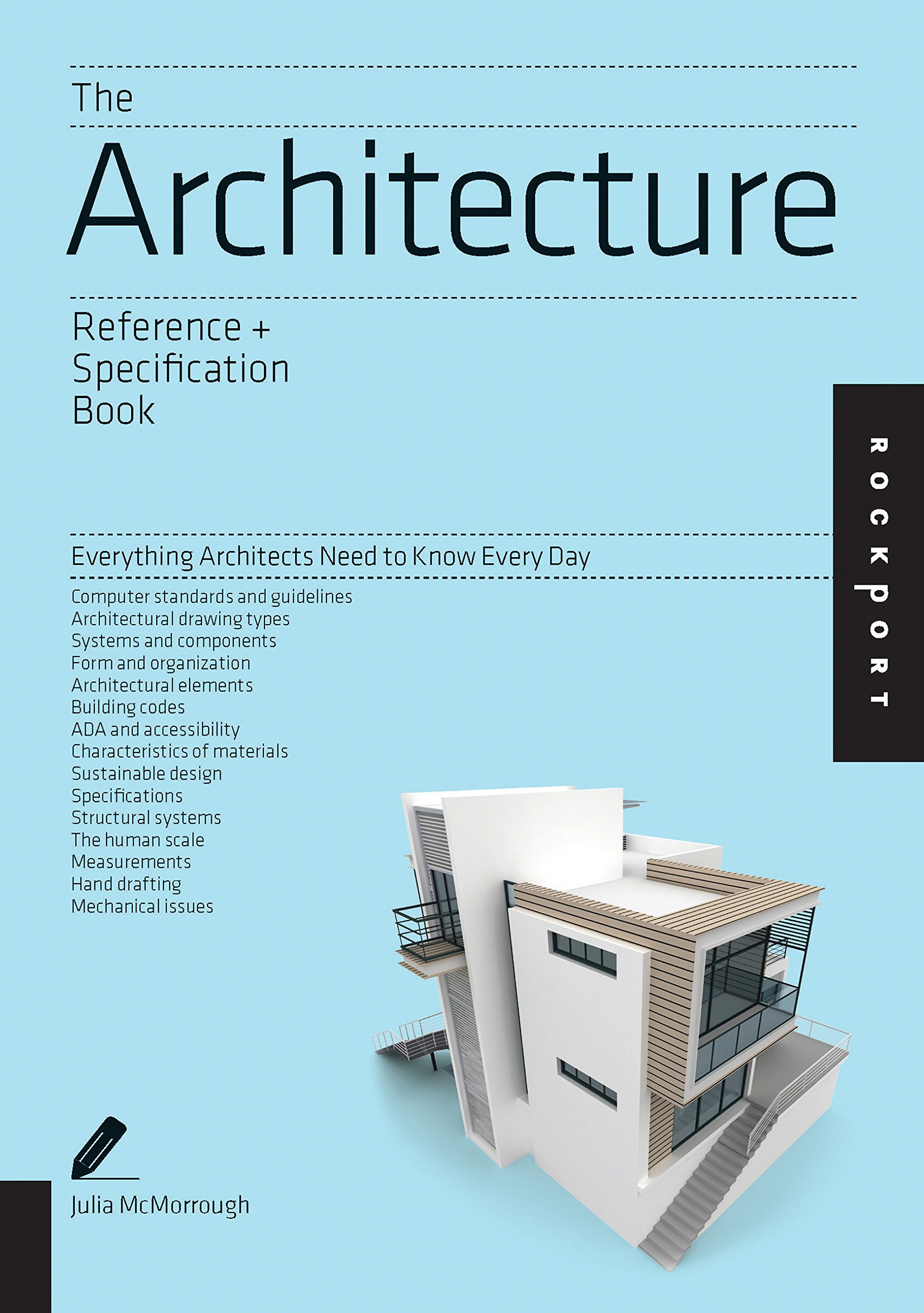 The Architecture Reference Specification Book Everything Architects Need To Know Every Day Mcmorrough Julia 0884952062510 Amazon Com Books