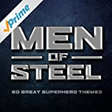 Men of Steel - 50 Great Superhero Themes