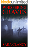 Whispering Graves (Banshee Book 2)
