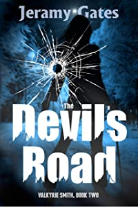 The Devil's Road (Valkyrie Smith Mystery Series Book 2)