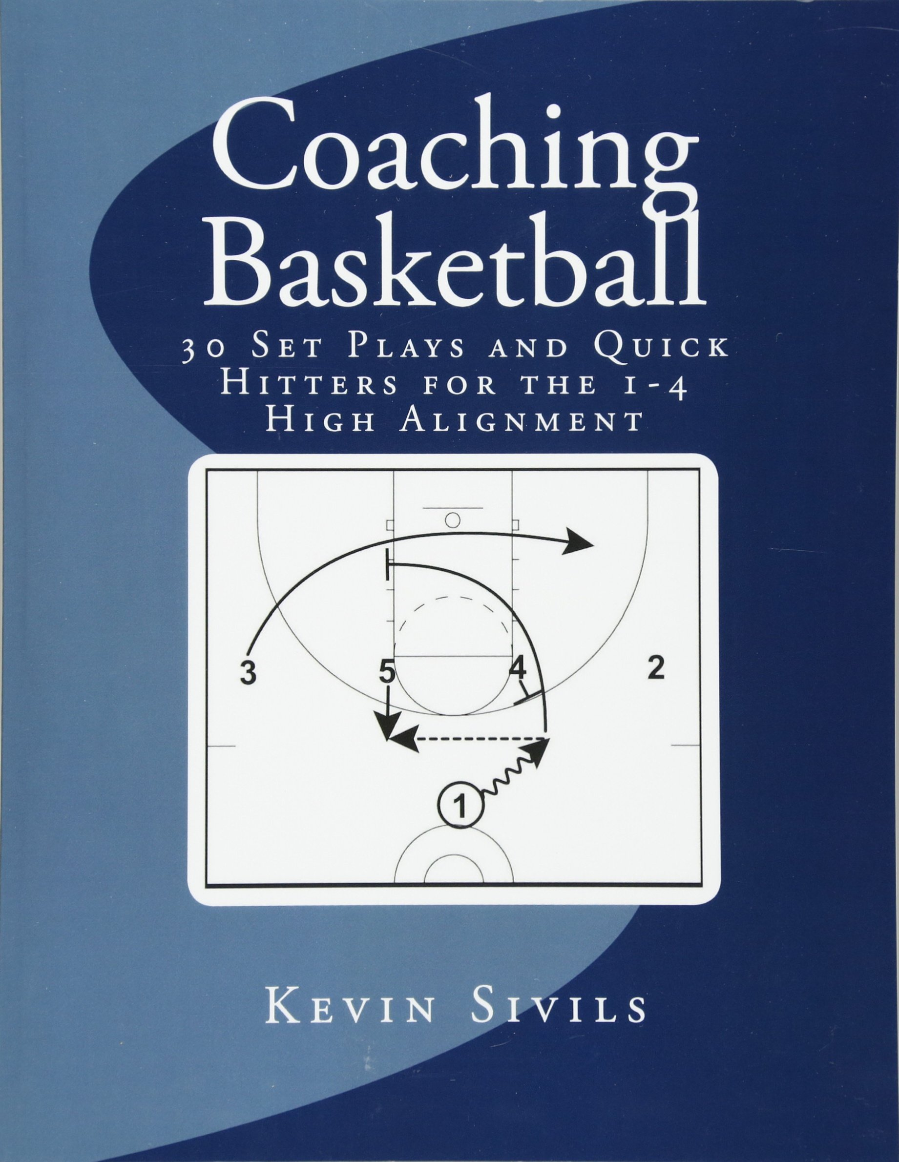 81mhBW1lTSL coaching basketball 30 set plays and quick hitters for the 1 4 high