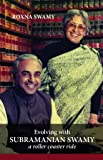 Evolving with Subramanian Swamy - A roller coaster ride