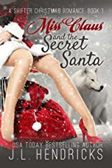 Miss Claus and the Secret Santa: A Shifter Christmas Romance, Book 1 Kindle Edition