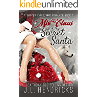 Miss Claus and the Secret Santa: A Shifter Christmas Romance, Book 1