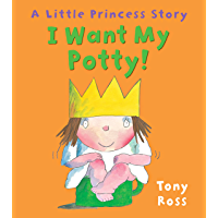 I Want My Potty! (Little Princess eBooks Book 1)