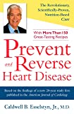 Prevent and Reverse Heart Disease: The