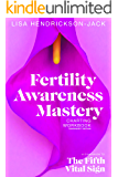 Fertility Awareness Mastery Charting Workbook: A Companion to The Fifth Vital Sign, Fahrenheit Edition