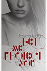 Let Me Protect You Kindle Edition