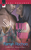 Always and Forever (Mills & Boon Kimani) (Bayou Dreams, Book 2)