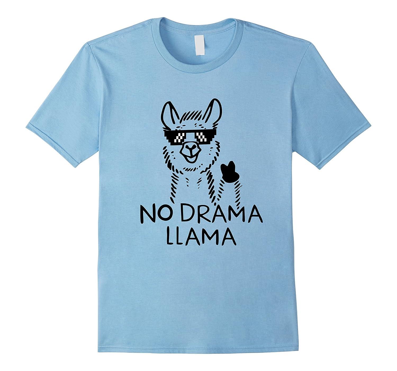 Funny no drama llama t-shirt Tee