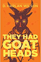 They Had Goat Heads Kindle Edition