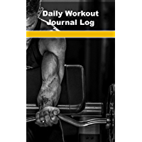 Daily Workout Fitness Journal Planners Logs: Plan your workouts, track your progress and measure your results! (English…