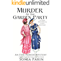 Murder at the Garden Party: A 1920s Historical Cozy Mystery (An Evie Parker Mystery Book 12)