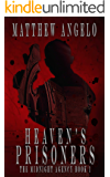 Heaven's Prisoners (The Midnight Agency Book 1)