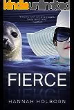 Fierce: Stories & a Novella