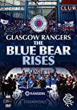 Glasgow Rangers FC - The Blue Bear Rises [DVD]